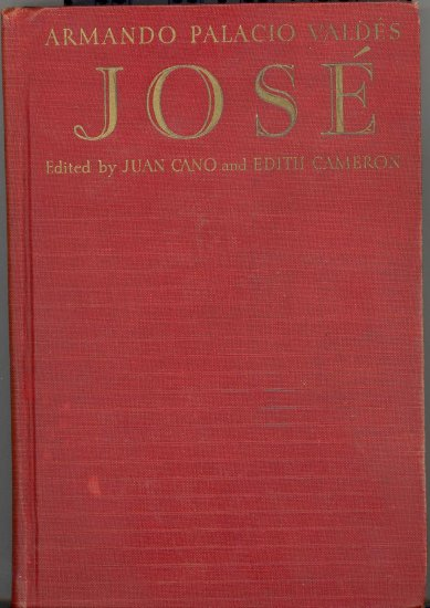 Jose by Armando Palacio Valdes ~ Book 1932