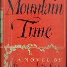Mountain Time by Bernard DeVoto ~ Book 1947