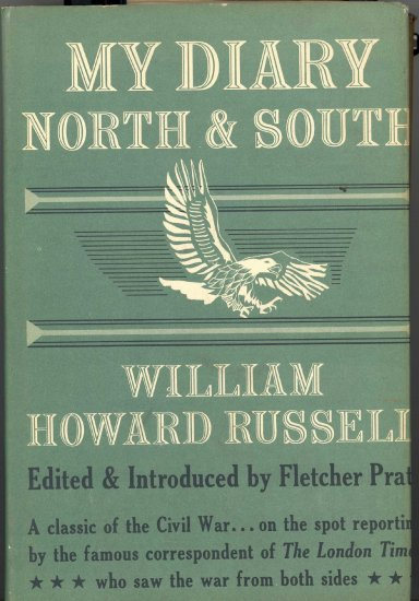 My Diary North & South by William Howard Russell ~ Book 1954