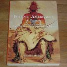 Native Americans a Portrait by Robert J. Moore Jr. ~ Large Hardcover Book 1997