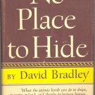 No Place to Hide by David Bradley ~ Book 1948