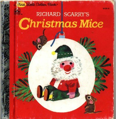 Richard Scarry's Christmas Mice ~ Little Golden Book 1991