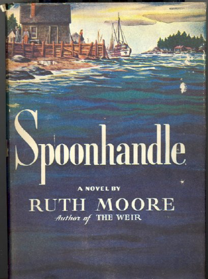 Spoonhandle by Ruth Moore ~ Book 1946