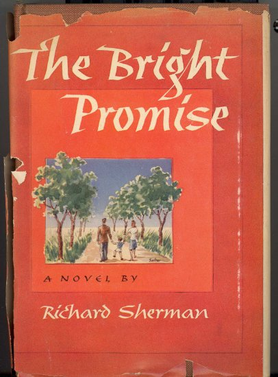 The Bright Promise by Richard Sherman ~ Book 1947