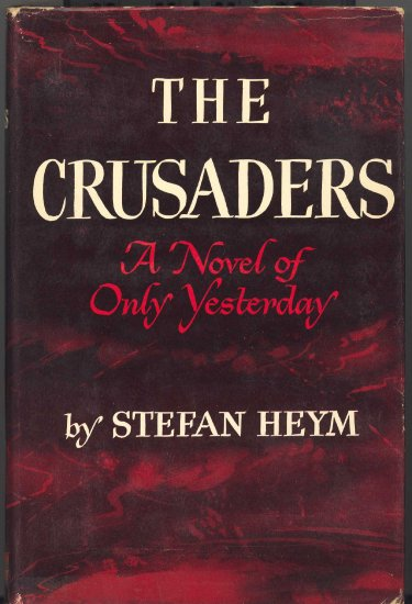 The Crusaders by Stefan Heym ~ Book 1948