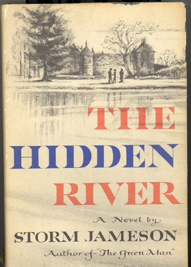 The Hidden River by Storm Jameson ~ Book 1954