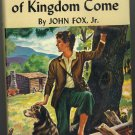 The Little Sheperd of Kingdom Come by John Fox, Jr. ~ Book 1931