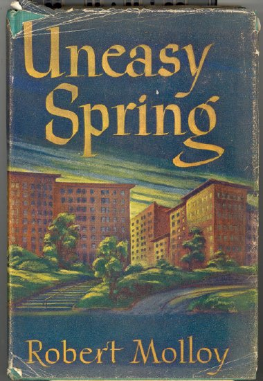 Uneasy Spring by Robert Molloy ~ Book 1946