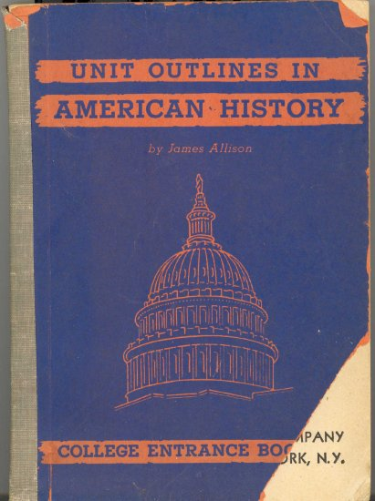 Unit Outlines in American History ~ Book 1947
