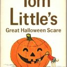 Tom Little's Great Halloween Scare ~ 1975 Paperback Book