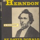 Lincoln's Herndon ( A Biography ) by David  Donald ~ Book 1948