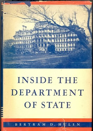 Inside the Department of State by Bertram D. Hulen ~ Book 1939