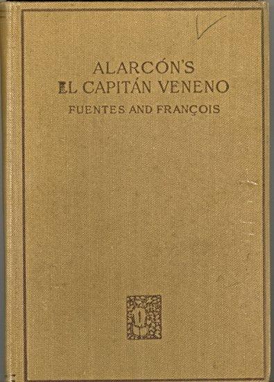 Alarcon's El Capitan Veneno by Ventura Fuentes and Victor E. Francois ~ Book 1925