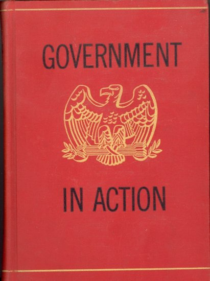 Government in Action by Robert E. Keohane, Mary Pieters Keohane & Joseph D. McGoldrick ~ Book 1944