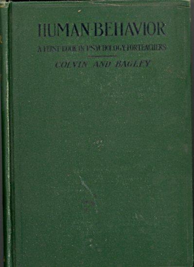 Human Behavior (A First Book in Psychology for Teachers) ~ Book 1915