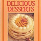 Delicious Desserts ~ Cook Book 1985