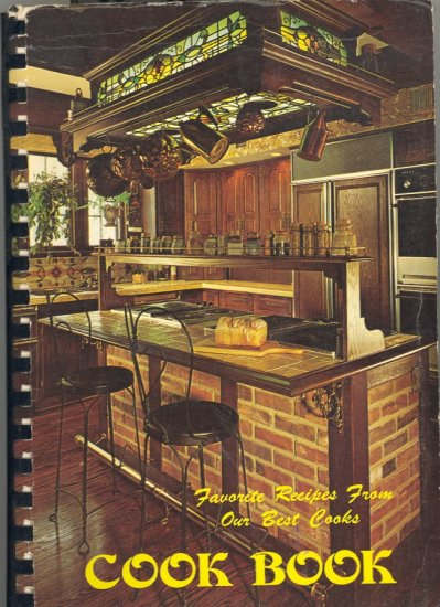 Favorite Recipes From Our Best Cooks ~ Cook Book 1980