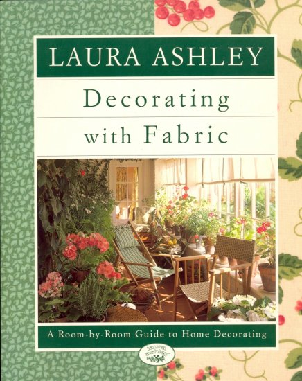 Laura Ashley Decorating with Fabric by Lorrie Mach and Diana Lodge ~ Book 1995