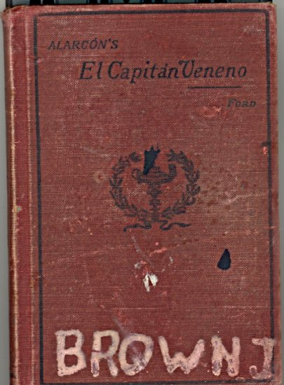 Alarcon's El Capitan Veneno by J. D. M. Ford ~ Book 1899