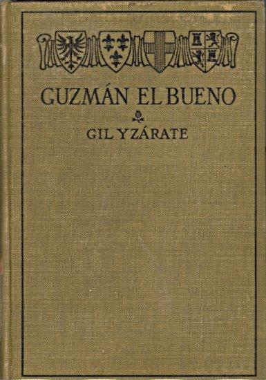 Gil Yzarate's Guzman El Bueno by Sylvester Primer ~ Book 1916
