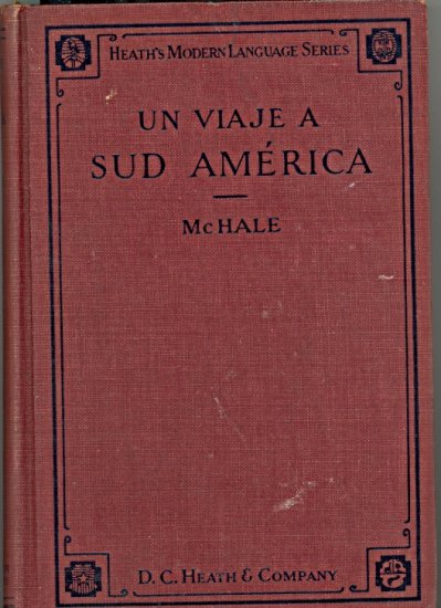 Un Viaje A Sud America by C. F. McHale ~ Book 1924