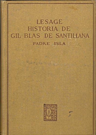 Lesage Historia De Gil Blas De Santillana by Ventura Fuentes and Victor E. Francois ~ Book 1925