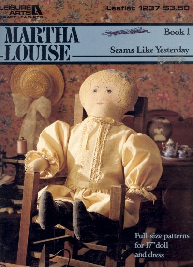 "Martha Louise Seams Like Yesterday (17"" doll & dress) ~ Booklet"