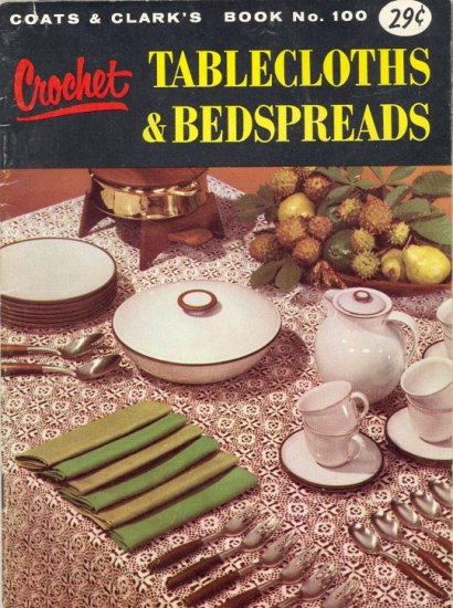 Vintage Tablecltohs & Bedspreads by Coats & Clark's ~ Booklet 1958