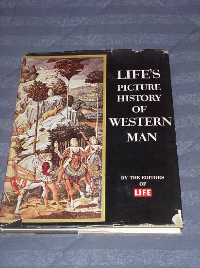 Life's Picture History of Western Man ~ Book 1951