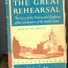 The Great Rehearsal by Carl Van Doren ~ Book 1948