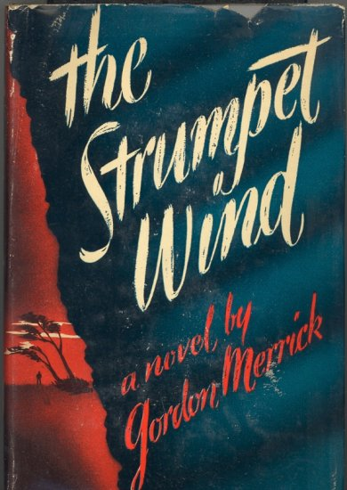 The Strumpet Wind by Gordon Merrick ~ Book 1947