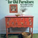 New Ideas for Old Furniture by Leslie Linsley ~ Book 1980