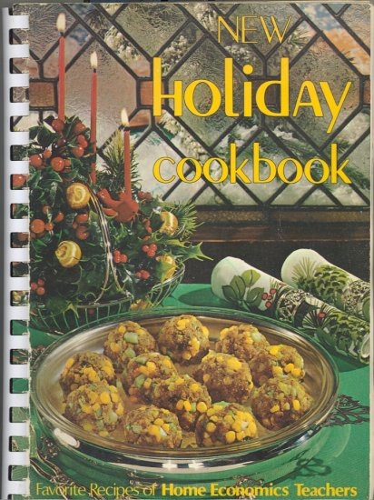 New Holiday Cookbook ~ 1974