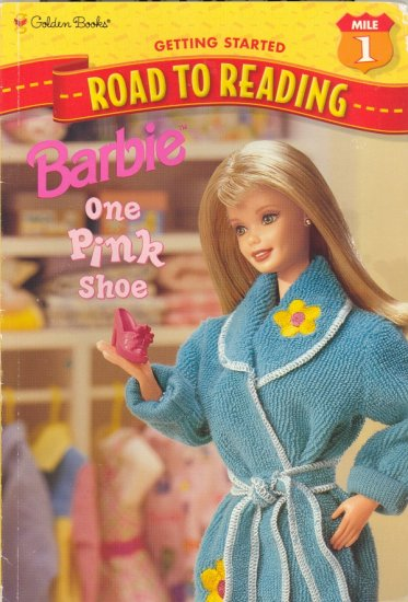 Barbie One Pink Shoe by Salile Orr ~ Book 1998