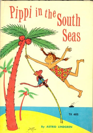 Pippi in the South Seas by Astrid Lindgren ~ Book 1974