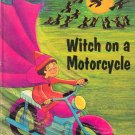 Witch on a Motorcycle by Marian Frances ~ Book 1972