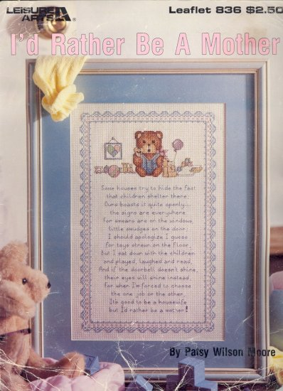 I'd Rather be a Mom by Patsy Wilson Moore ~ Cross-Stitch Chart 1989