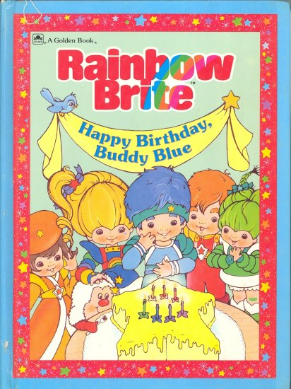 Rainbow Brite Happy Birthday, Buddy Blue by Lyn Calder ~ Book 1984