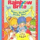 Rainbow Brite Happy Birthday, Buddy Blue by Lyn Calder ~ Book 1984
