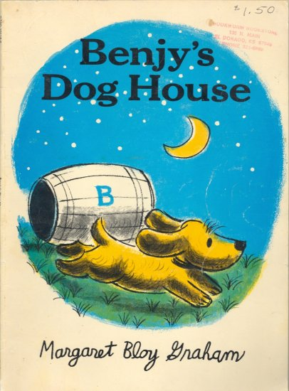 Benjy's Dog House by Margaret Bloy Graham ~ Book 1973