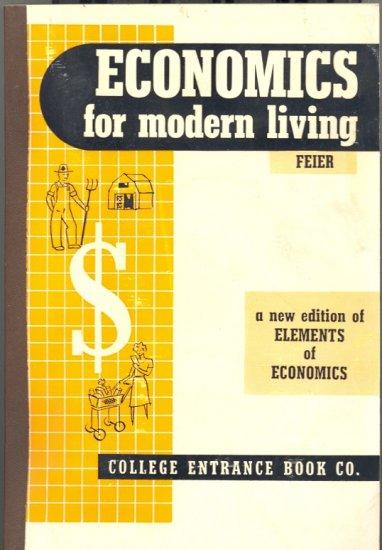 Economics for Modern Living by Richard Feir ~ Book 1958