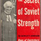 The Secret of Soviet Strengh by Hewlett Johnson ~ Book 1943