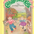 Cabbage Patch Kids ~ The Just-Right Family Book by Larry Callen ~ 1984