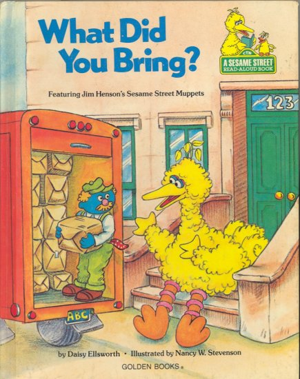 What Did You Bring? ~ Sesame Street by Daisy Ellsworth ~ Golden Book 1980