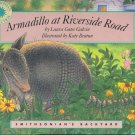 Armadillo at Riverside Road by Laura Gates Galvin ~ Golden Book ~ 1996