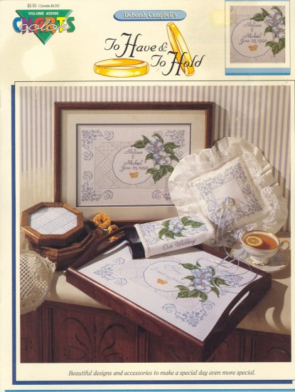 To Have & To Hold by Deborah Campbell ~ Cross-Stitch Chart
