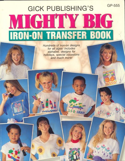 Mighty Big Iron-On Transfer ~ 1993 Book
