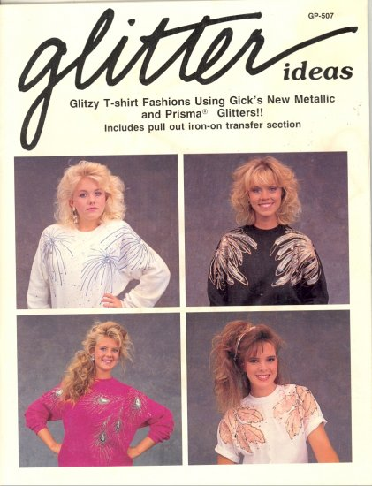 Glitter Ideas ~ Iron-On Transfers ~ Booklet 1988