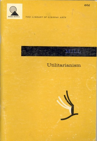Utilitarianism by John Stuart Mill ~ Book 1957