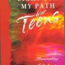 Light for My Path for Teens (Illuminating Selections from the Bible) ~ Book 2002